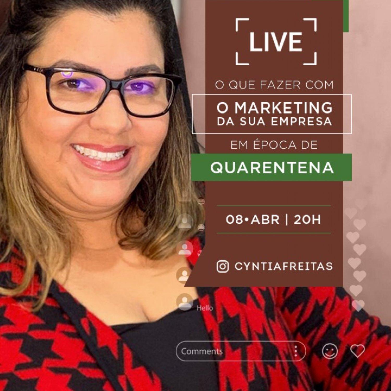 CEO da CJFlash, Cyntia Freitas realiza live sobre Marketing de empresas durante a quarentena